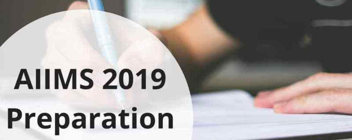AIIMS-2019-Preparation-min